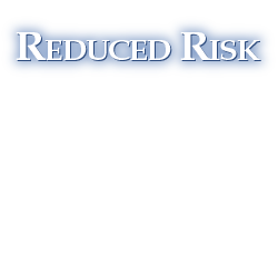 Reduced Risk